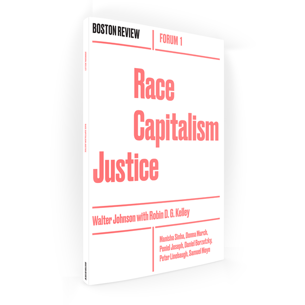 Race Capitalism Justice<br><span style=font-weight:400>(Winter 2017)</span>