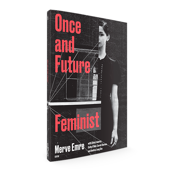 Once and Future Feminist<br><span style=font-weight:400>(Summer 2018)</spa>