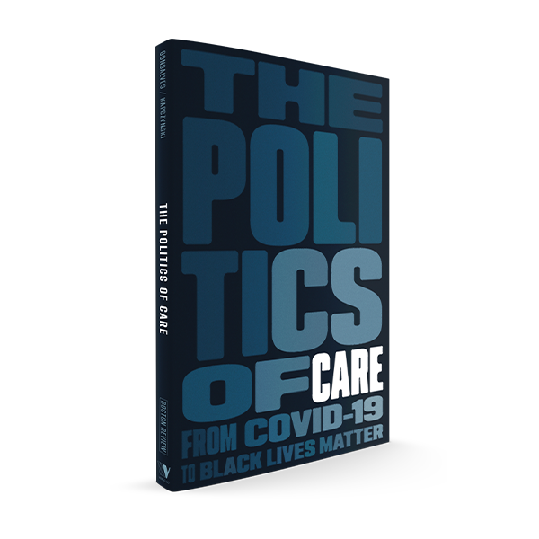 The Politics of Care<br><span style=font-weight:400>(Summer 2020)</span>